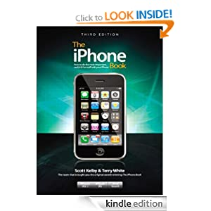 The iPhone Book, Third Edition (Covers iPhone 3GS, iPhone 3G, and iPod Touch) (3rd Edition) Scott Kelby and Terry White