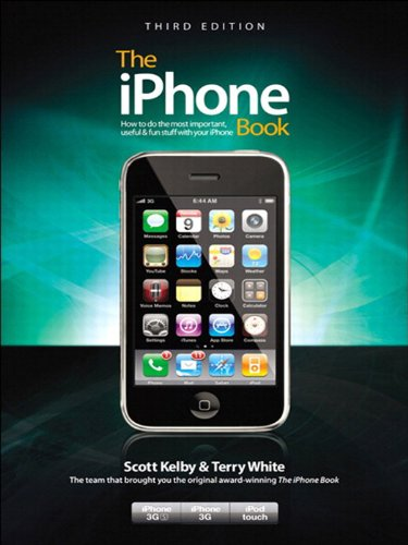 The iPhone Book, Third Edition (Covers iPhone 3GS, iPhone 3G, and iPod Touch) (3rd Edition)