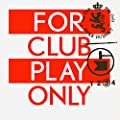 For Club Play Only, Pt. 3