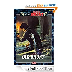 Die Gruft. - Band 31 (Dan Shockers Larry Brent)