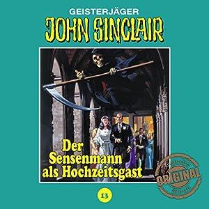 Der Sensenmann als Hochzeitsgast (John Sinclair - Tonstudio Braun Klassiker 13) Hörspiel