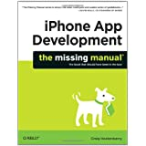 iPhone App Development: The Missing Manualby Craig Hockenberry