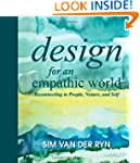 Design for an Empathic World: Reconne...