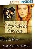 Prohibited Passion (Bandit Creek Book 10)