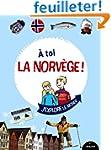 A toi la Norv�ge