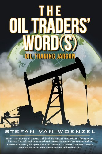 The Oil Traders' Word(S): Oil Trading Jargon front-711640