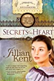Kent Jullian Secrets of the Heart Vol 1 PB (Ravensmoore Chronicles)