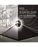 Ravel: Ma mère l'oye - Musorgsky: Pictures at an Exhibition (Orchestrated by Ravel)