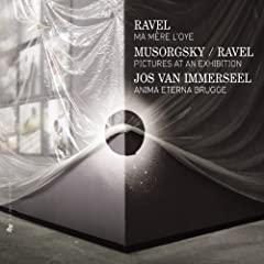 Ravel: Ma m�re l'oye - Musorgsky: Pictures at an Exhibition (Orchestrated by Ravel)