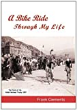 img - for A Bike Ride Through My Life book / textbook / text book