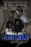 Angels Halo: Guardian Angel (Angels Halo MC Book 3)