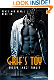 Grif's Toy: Tease and Denial Book One
