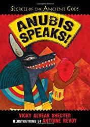Anubis Speaks (Secrets of the Ancient Gods)