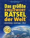 Das größte KreuzwortRätsel der Welt: Das Riesenrätsel: 80.000 Kästchen - 20.000 Fragen - 1 Rätsel