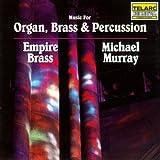 Music For Organ/Brass/Precussi