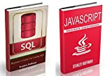 Javascript for dummies: The Ultimate Guide to Learn Javascript and SQL (javascript for beginners, sql, database programmin...