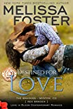 Destined for Love  (Love in Bloom: The Bradens) (English Edition)