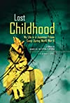 Lost Childhood: My Life in a Japanese Prison Camp During World War II
