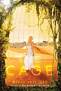 The Cage by Megan Shepherd ebook deal