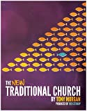 The New Traditional Church