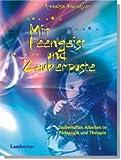 Image of Mit Feengeist und Zauberpuste: Zauberhaftes Arbeiten in Pädagogik und Therapie