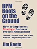 www.payane.ir - BPM Boots on the Ground: How to Implement Strategic Business Process Management: Lessons Learned from one of the World's Largest Organizations