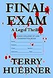Final Exam:  A Legal Thriller (The Final Series)