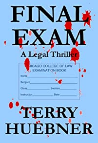 (FREE on 7/25) Final Exam:  A Legal Thriller by Terry Huebner - http://eBooksHabit.com