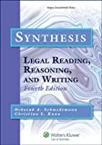 img - for Synthesis: Legal Reading, Reasoning, and Writing, Fourth Edition (Aspen Coursebook) book / textbook / text book