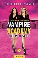 Soeurs de sang: Vampire Academy, T1