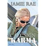 Call Sign Karma ~ Jamie Rae