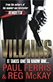 img - for Villains: It Takes One to Know One book / textbook / text book