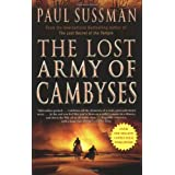 The Lost Army of Cambyses ~ Paul Sussman