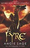 Angie Sage Fyre: Septimus Heap book 7