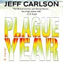 Plague Year (       UNABRIDGED) by Jeff Carlson Narrated by Jeffrey Kafer