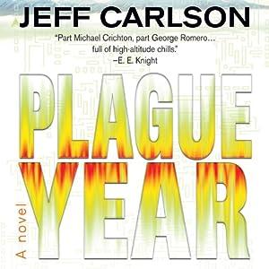 Plague Year | [Jeff Carlson]