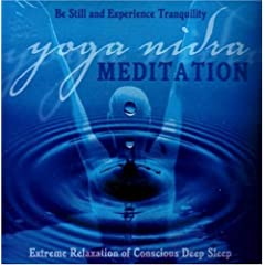 Yoga Nidra Meditation CD: Extreme Relaxation of Conscious Deep Sleep