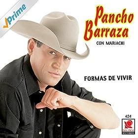 Amazon.com: Formas De Vivir: Pancho Barraza: MP3 Downloads