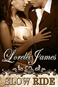 (FREE on 3/23) Slow Ride by Lorelei James - http://eBooksHabit.com