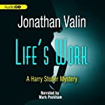 Life's Work: A Harry Stoner Mystery, Book 6 (       UNABRIDGED) by Jonathan Valin Narrated by Mark Peckham