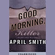 Good Morning, Killer | April Smith