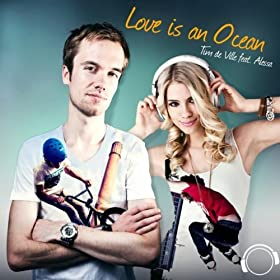 Love Is An Ocean (Original Mix Edit)