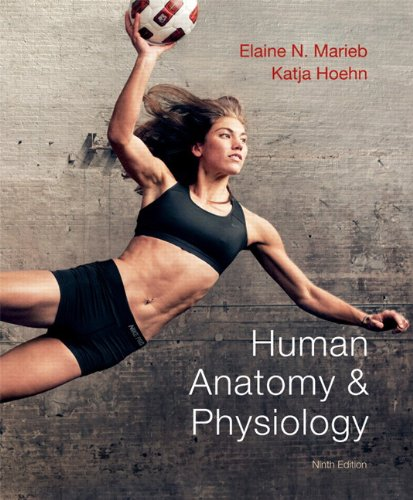 Human Anatomy & Physiology (9th Edition) Chapter 1 - The Human Body ...