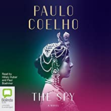 The Spy Audiobook by Paulo Coelho Narrated by Hillary Huber, Paul Boehmer