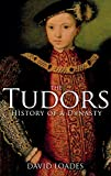 img - for The Tudors: History of a Dynasty book / textbook / text book