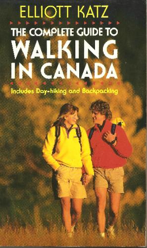 The Complete Guide to Walking in Canada Includes Day-hiking and Backpacking092047005X : image