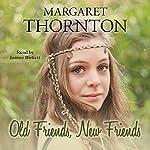 Old Friends, New Friends | Margaret Thornton