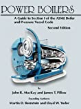 img - for Power Boilers: A Guide to Section I of the ASME Boiler and Pressure Vessel Code, Second Edition book / textbook / text book