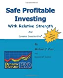 img - for Safe Profitable Investing With Relative Strength: And Dynamic Investor Pro book / textbook / text book