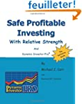 Safe Profitable Investing With Relati...